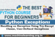Python Exception Handling Handling an Exception Using Try-Except Clause, User-Defined Exceptions