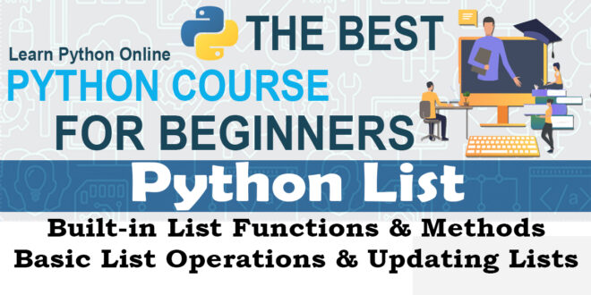 Built-in List Functions & Methods Basic List Operations & Updating Lists